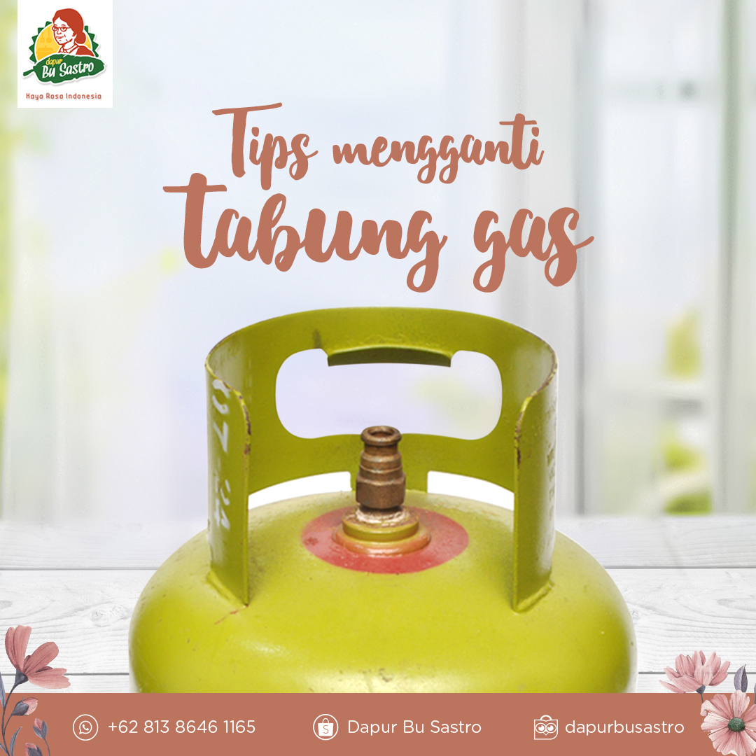 Tips Mengganti Tabung Gas